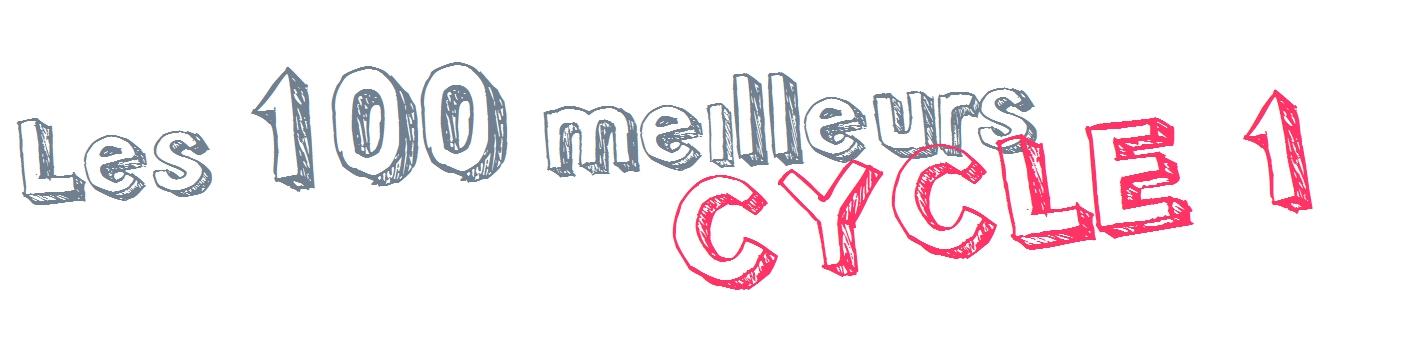 Les 100 meilleurs cycle 1