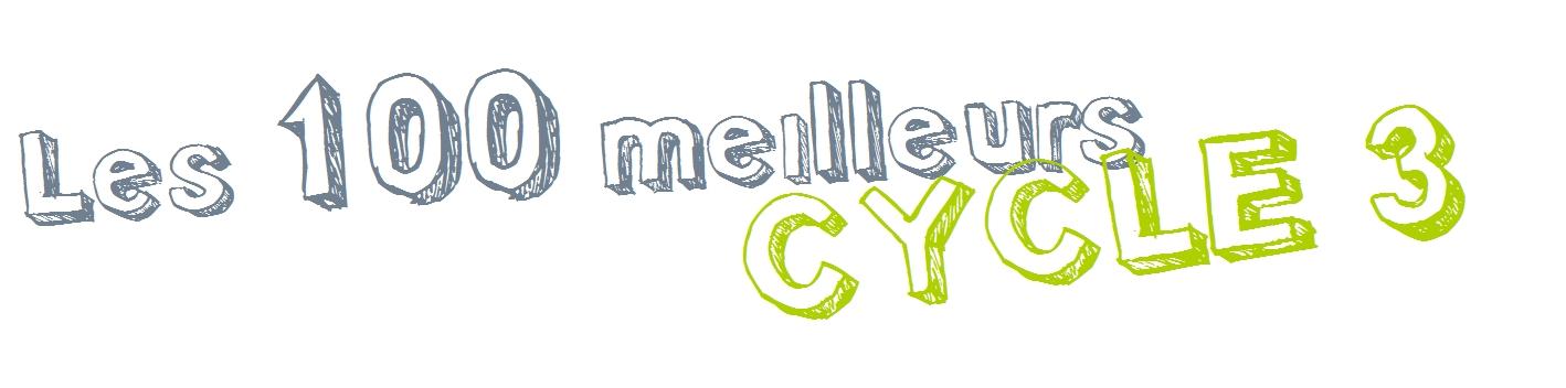 Les 100 meilleurs cycle 3